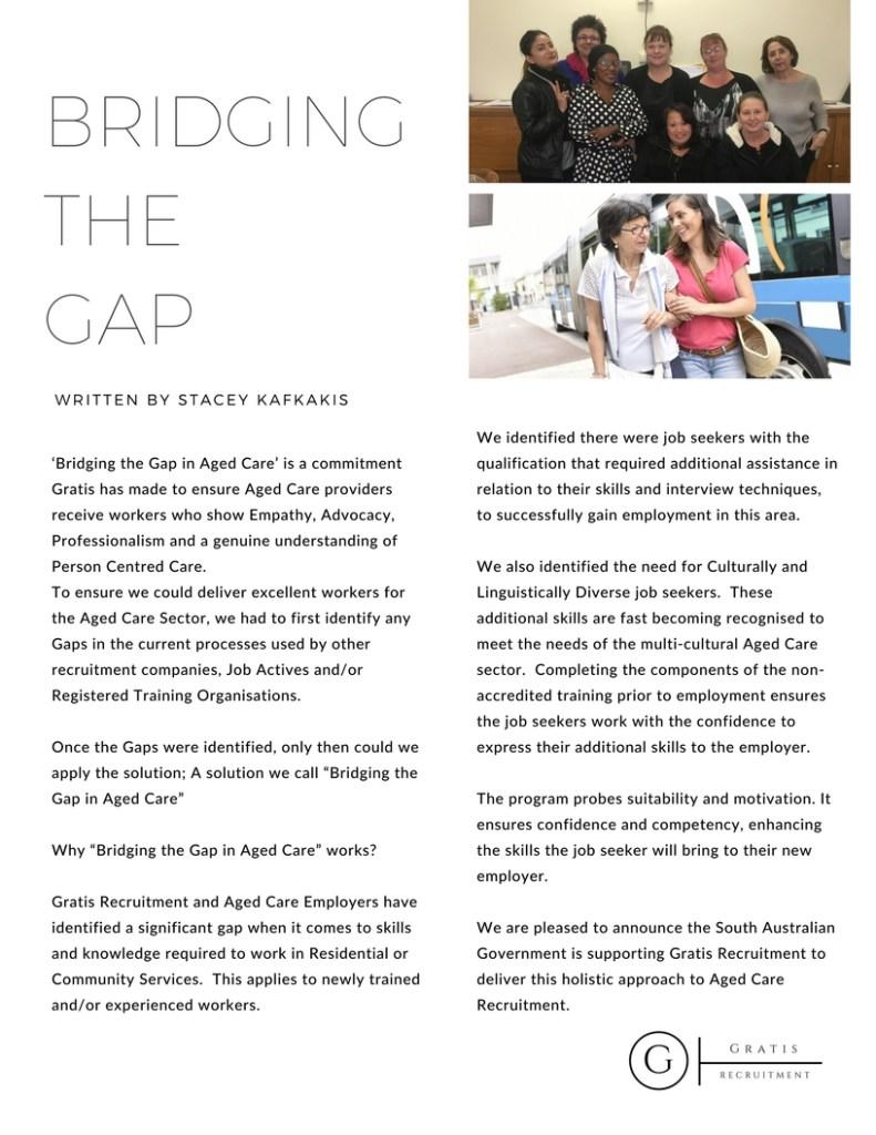 Gratis Recruitment, Bridging the Gap