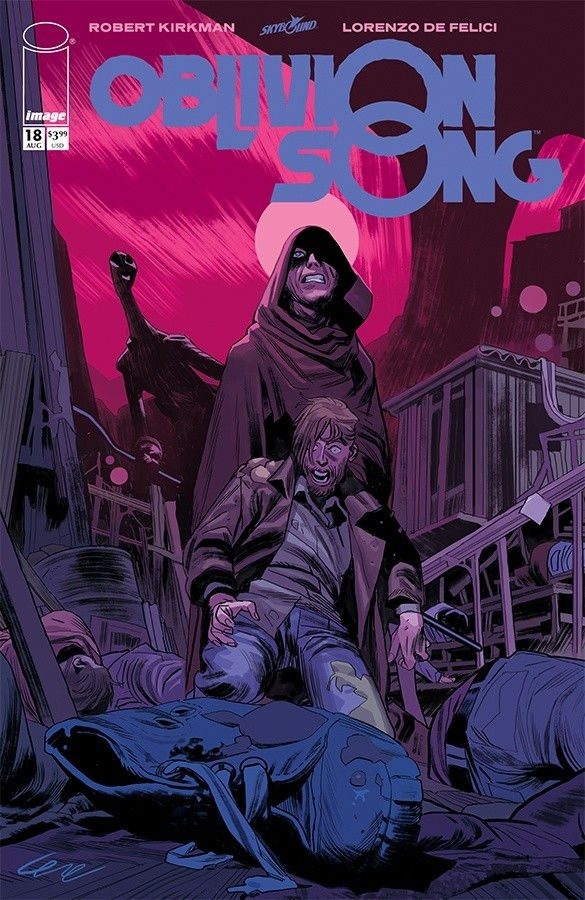 Image Comics & Skybound Entertainment's Oblivion Song Issue #18 Cover by Lorenzo De Felici