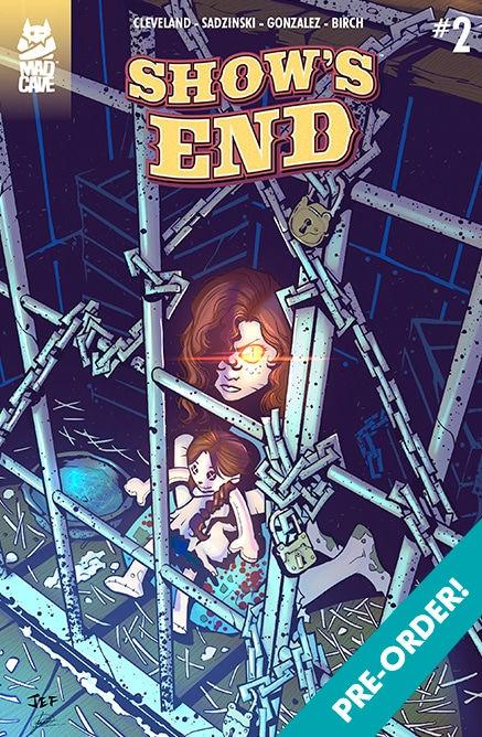 Mad Cave Studios Show's End Issue #2 Cover A by Jeferson Sadzinski & Julian Gonzalez