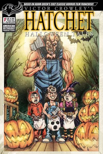 American Mythology Productions Victor Crowley's Hatchet Halloween Tales #1 Cover D by Puis Calzada
