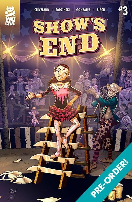 Mad Cave Studios Show's End #3 Cover A by Jeferson Sadzinski & Julian Gonzalez