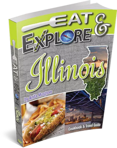 Eat & Explore Illinois Cookbook
