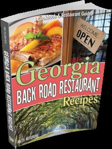 Georgia Back Road Restaurant Recipes Cookbook