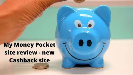 Cashback Site - My Money Pocket App Review