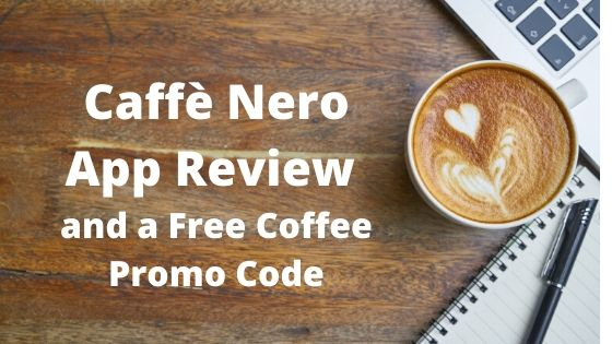 Caffè Nero App Review and a Free Coffee Promo Code by GreatDealsMadeEasy.com