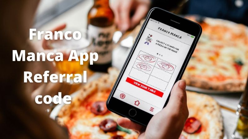 Franco Manca App Referral Code