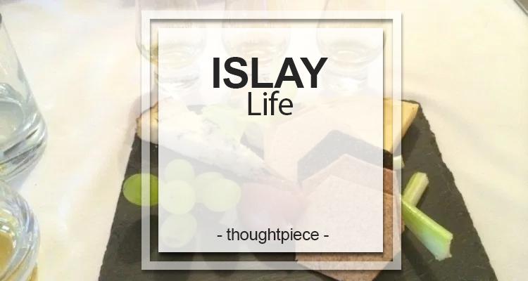 Islay life