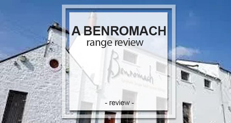 Benromach range review