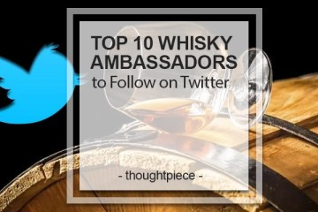 Top 10 Whisky Ambassadors to Follow on Twitter