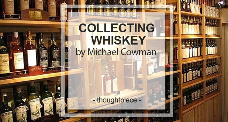 collecting whiskey