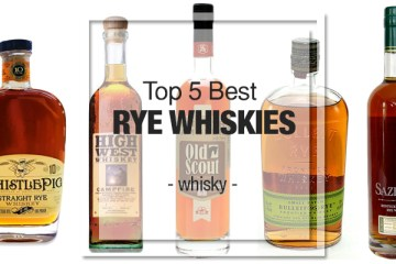 Top 5 Best Rye Whiskies