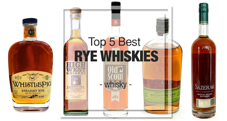 Top 5 Best Rye Whiskies