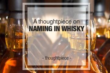 naming whisky
