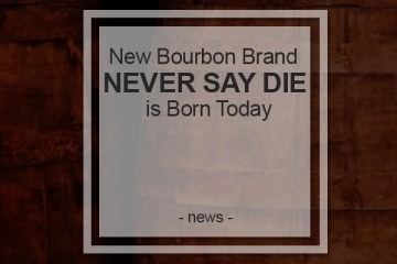 never say die bourbon