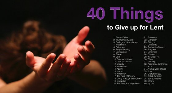 40 Things to Give up for Lent: The List