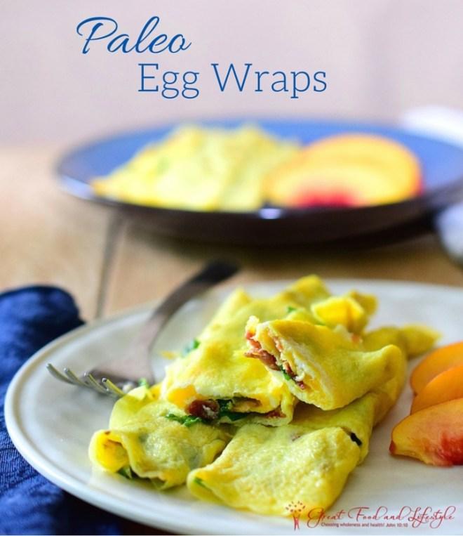 Paleo Egg Wraps