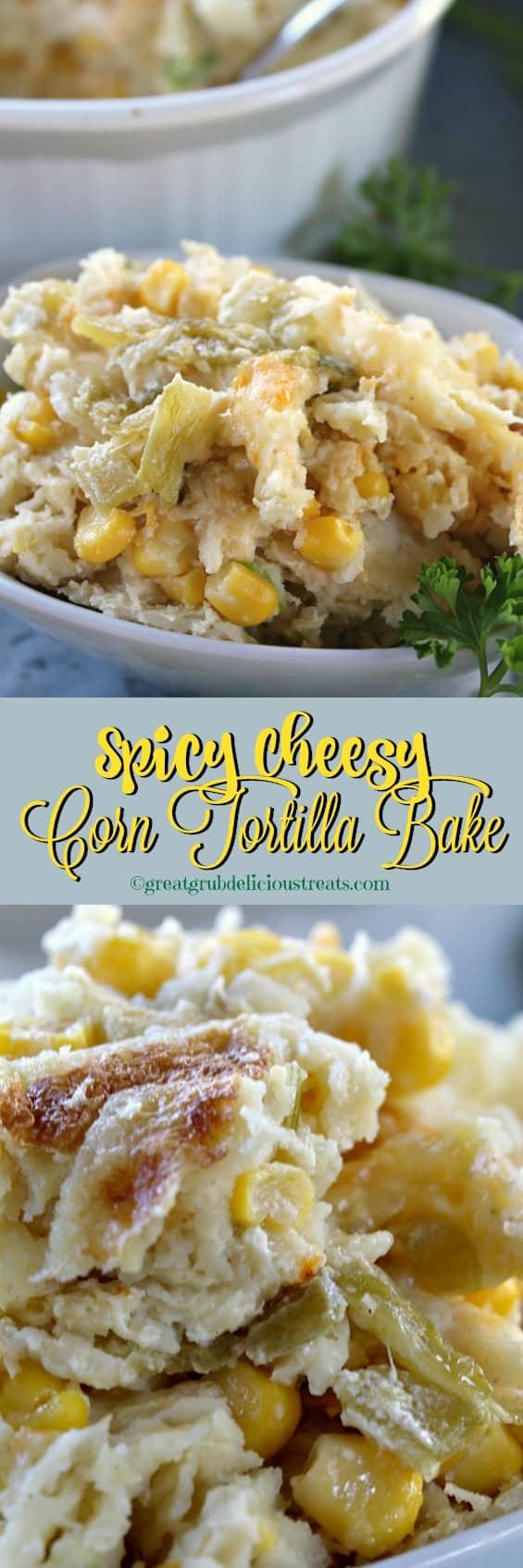 Spicy Cheesy Corn Tortilla Bake