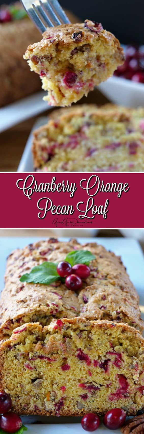 Cranberry Orange Pecan Loaf