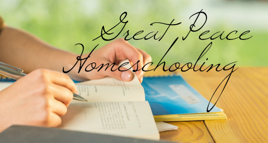 Great Peace Homeschooling | GreatPeaceAcademy.com