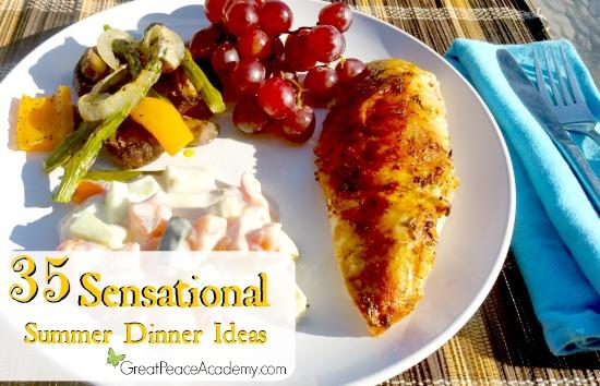 35 Sensational Summer Dinner Ideas from Great Peace Academy.com