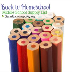 Back to Homeschool Middle School Supply List at Great Peace Academy