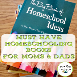 10 Must Have Homeschooling Books | GreatPeaceAcademy.com #ihsnet