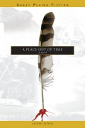 A PLACE OUT OF TIME