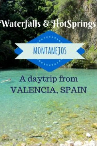Visit the Montanejos hot springs in Fuente de Los Banos, a great day trip from Valencia Spain