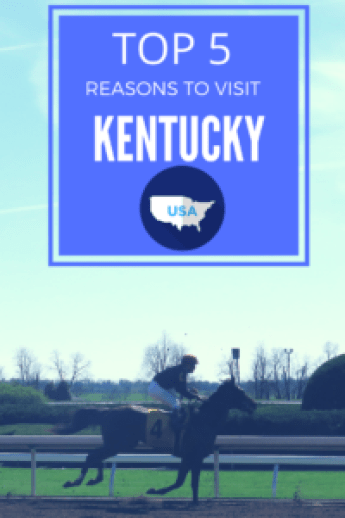 5 Reasons to Visit KY
