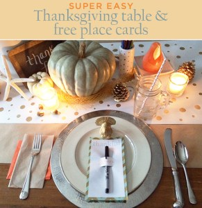 an easy Thanksgiving table & free place cards