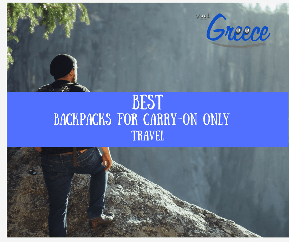 10 Best backpacks for carry-on only travel