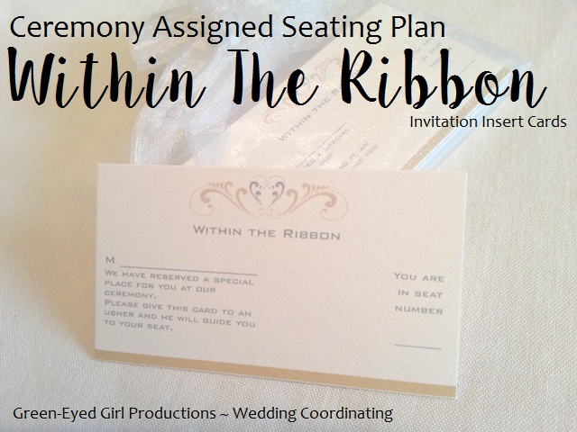 Assigned Ceremony Seating {Within The Ribbon}