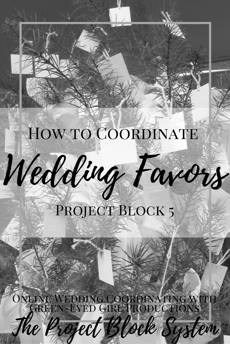 How to Coordinate Wedding Favors | Project Block 5