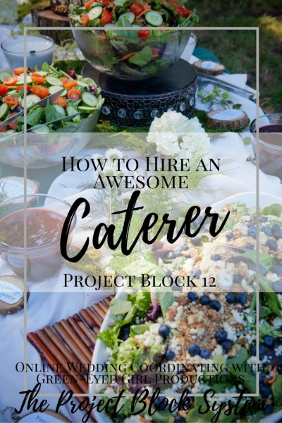 How to hire an awesome Caterer. How to find a wedding caterer. How to coordinate with your Wedding Caterer. Wedding Catering ideas