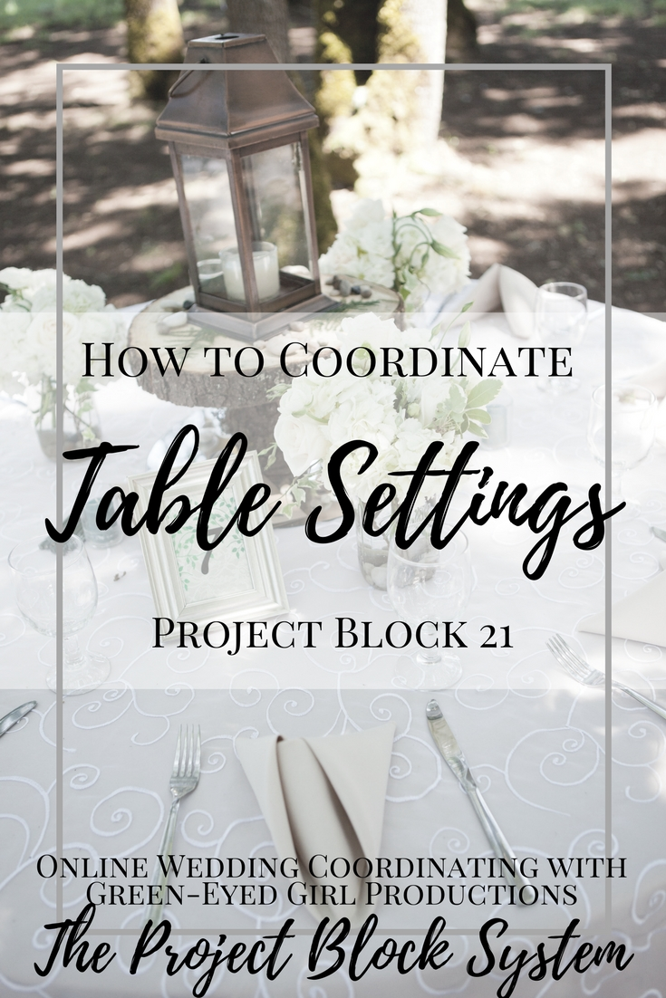 How to Coordinate Wedding Table Settings & Linens | Project Block 21