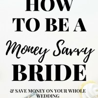 How to be a Money Savvy Bride | Wedding Planning