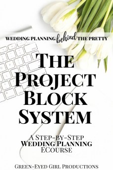 Wedding Planning with The Project Block System from Green-Eyed Girl Productions. Get Behind the PRetty and build your Wedding Planning Back Office with our extensive, academic, online Wedding Planning System. Learn how to Plan your Own Wedding from the comfort of your own home. Become your own wedding Planner. Plan your Own Wedding.