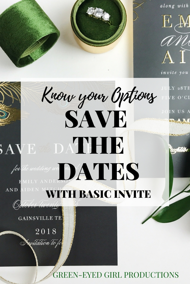 Know Your Options | Save the Dates with Basic Invite - Green-Eyed ...