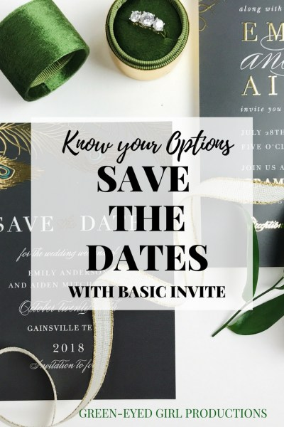 know your options save the dates with basic invite green eyed