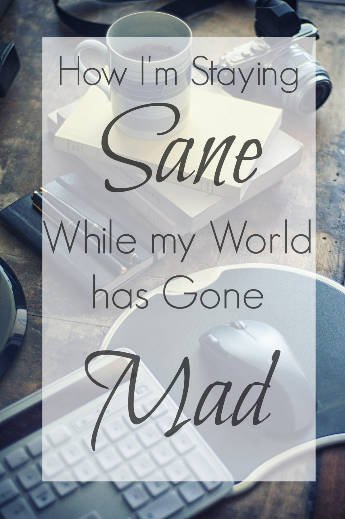 Staying sane: self-care in crisis mode; working from home