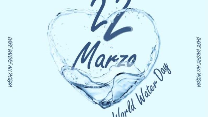 """Il Digital Talk per la Giornata Mondiale dell'Acqua: """"Dare Valore all'acqua"""""""