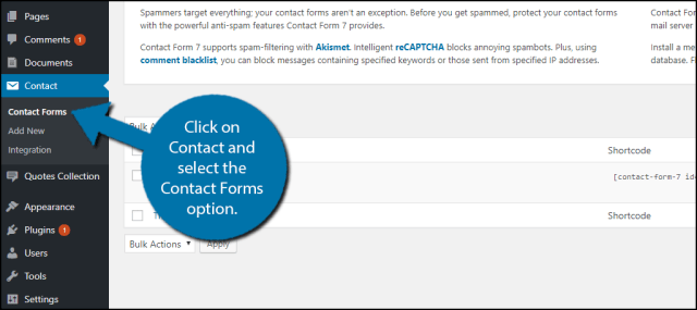Click on Contact and select the Contact Forms option.