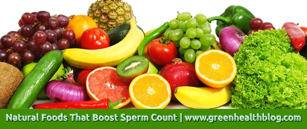 Natural Foods That Boost Sperm Count