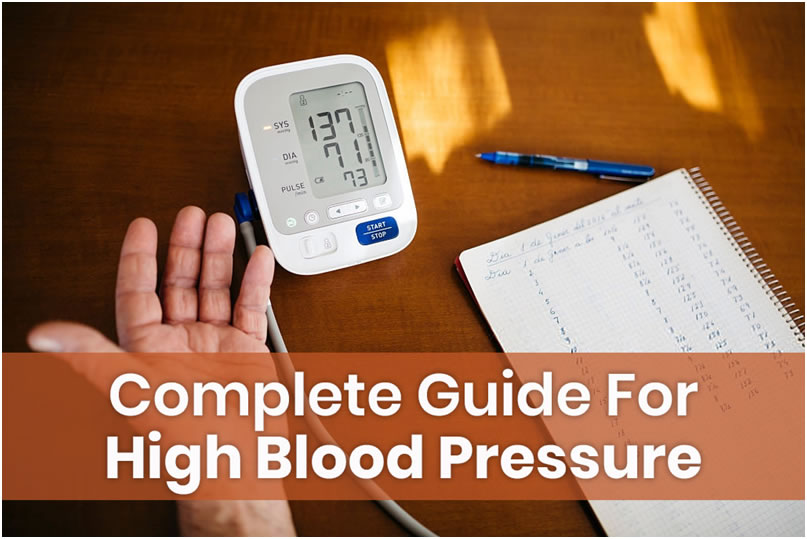 A complete guide to High Blood Pressure