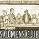 Sad Mens Club Television