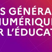 Etats Généraux du Numérique pour l'Education Nationale