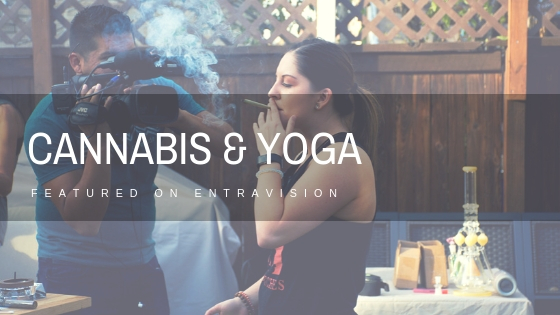 Yoga & Cannabis featured on Entravison