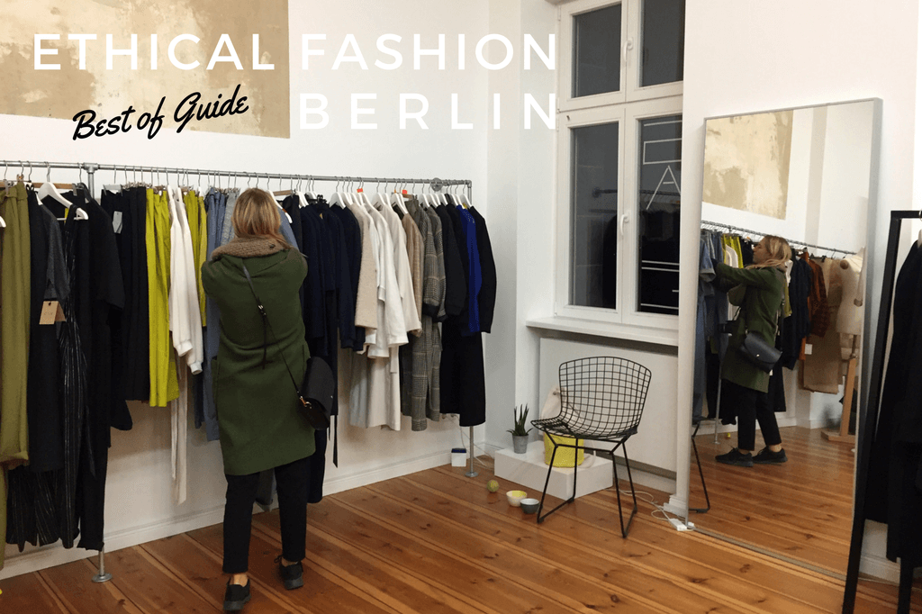 Ethical Fashion in Berlin Best of Guide 2018 (updated