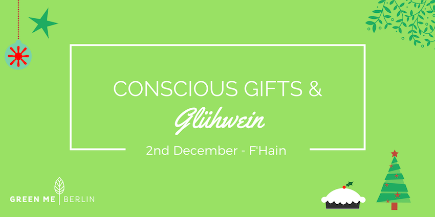 Green Berlin Tour: Conscious Gifts and Gluehwein, Fhain | GreenMe Berlin Events