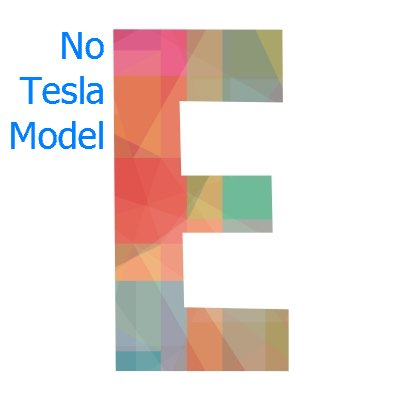No Tesla Model E? Well, at least there are plenty of other letters in the alphabet.